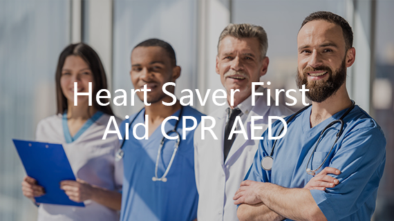 Heart Saver First Aid CPR AED