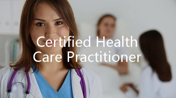 Certified Health Care Practitioner